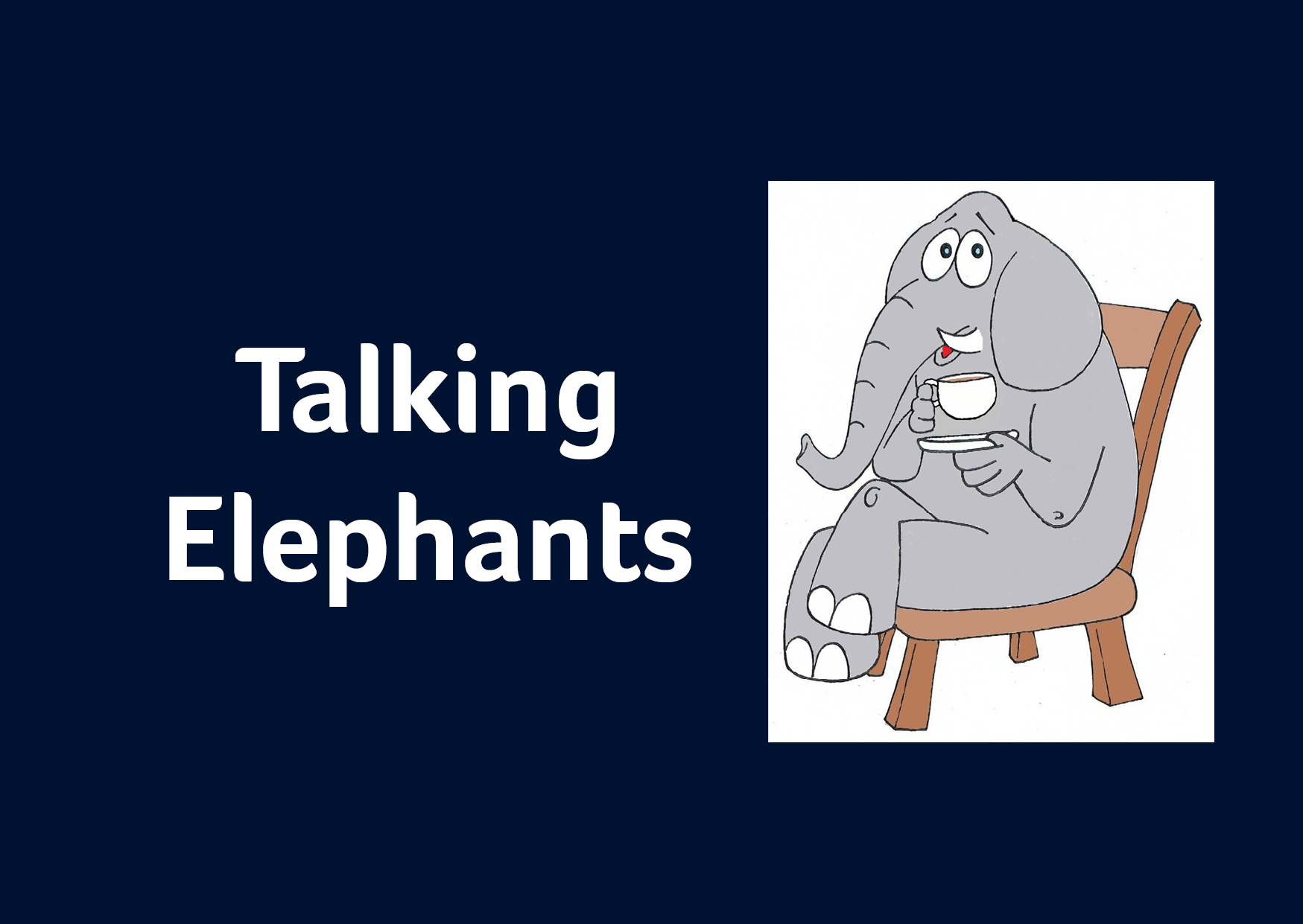 Talking Elephants – Hemel Hempstead